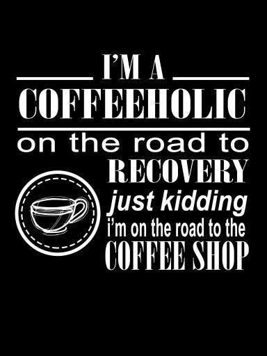 I'm a coffeeholic.   Coffee Quotes   Coffee quotes, Coffee drinks ... #notEnoughCoffee