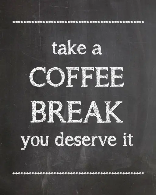 Coffee Break Time - Printable - #KraftMeACoffee | Coffee + Tea ... #coffeeTime