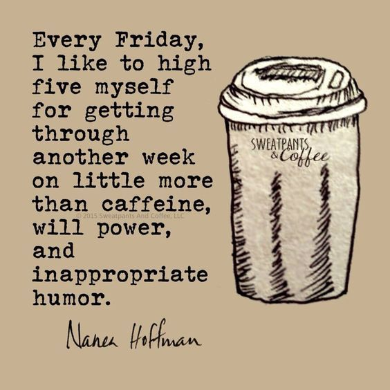 Funny Friday Quotes 6 1 | Friday Jokes ♡ | Friday coffee, Coffee ... #coffeeTime