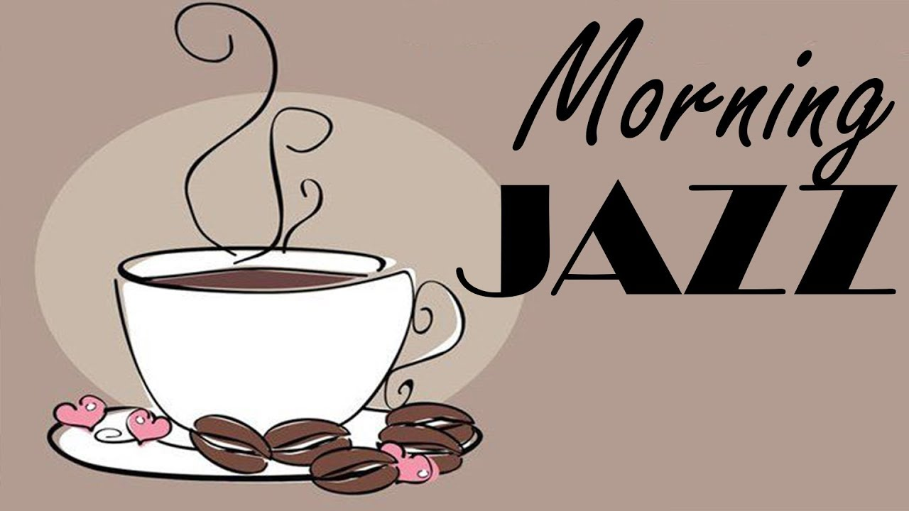 Happy Coffee JAZZ - Morning Cafe Music For Happy and Positive ... #happyCoffee