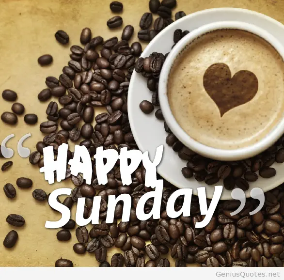 ▷ Awesome happy sunday coffee wallpaper quote - Genius Quotes #sundayCoffee