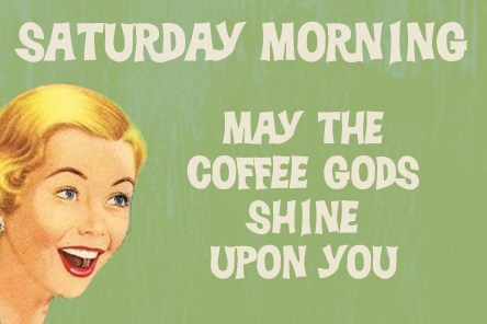 coffee Gods on Saturday! #saturdayCoffee
