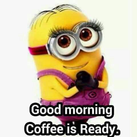 Good Morning Coffee Is Ready Minion Quote Pictures, Photos, and ... #goodMorningCoffee