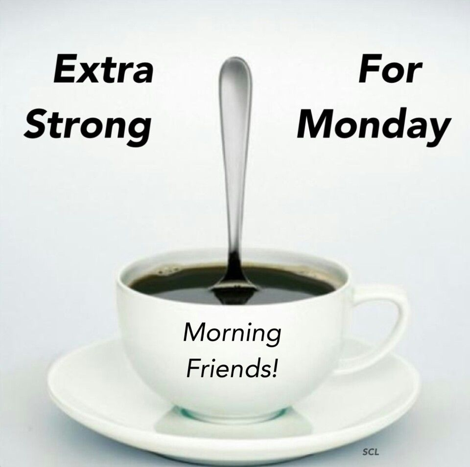 Extra String Coffee On Mondays Pictures, Photos, and Images for ... #mondayCoffee