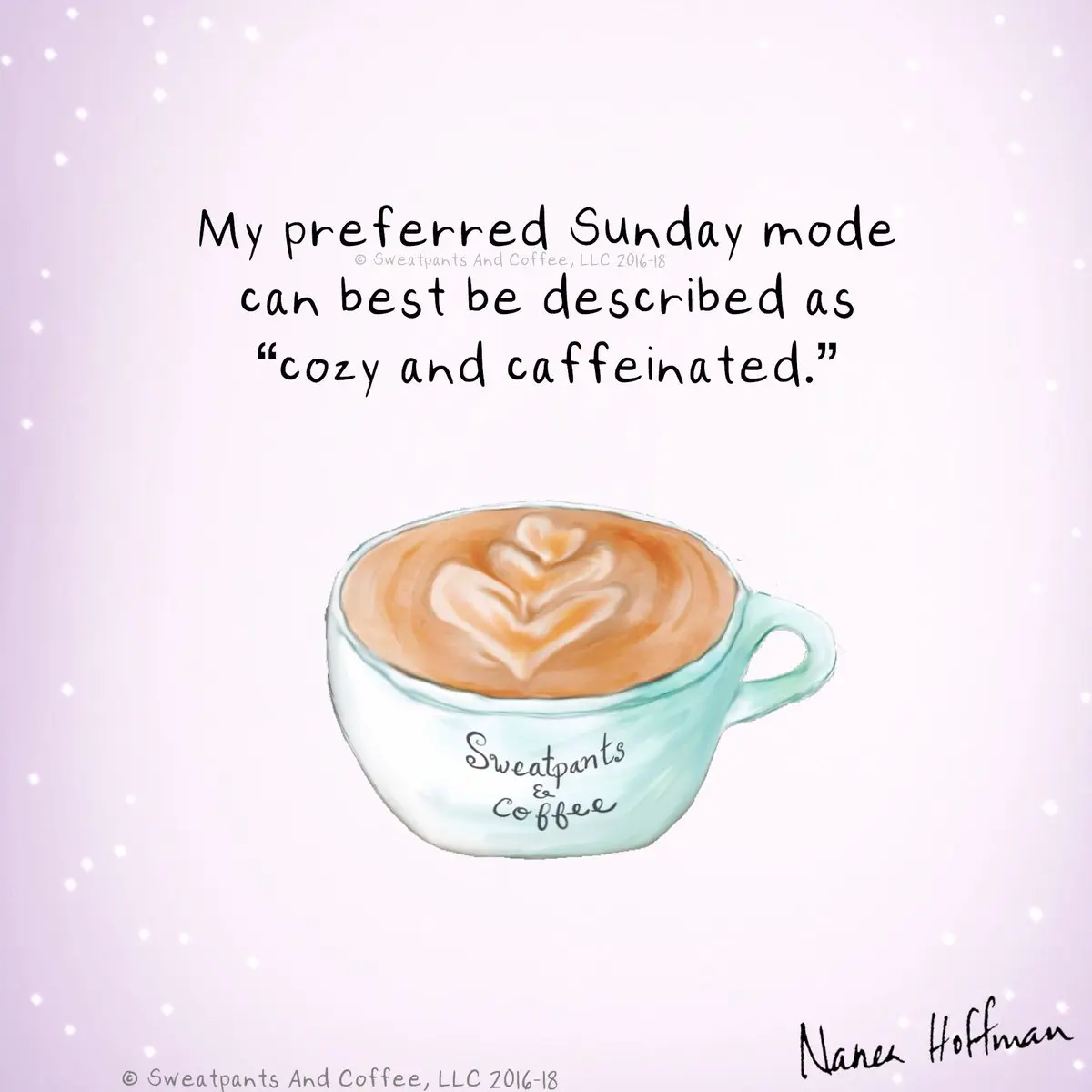 "Sweatpants & Coffee on Twitter: ""Happy Sunday! #coffee #coffeetime ... #sundayCoffee"