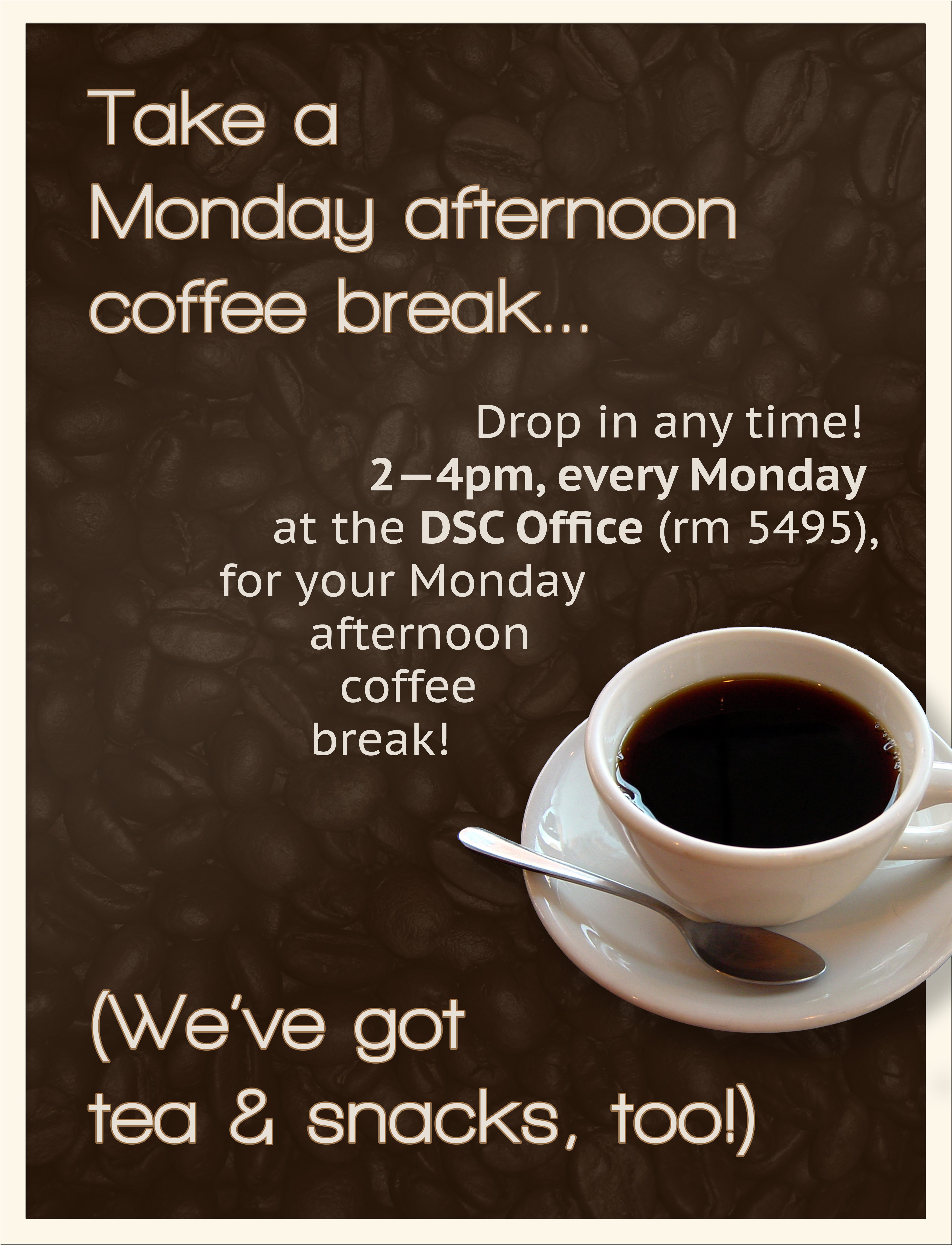 Monday Afternoon Coffee Breaks with the DSC! - CUNY DSC Health ... #mondayCoffee