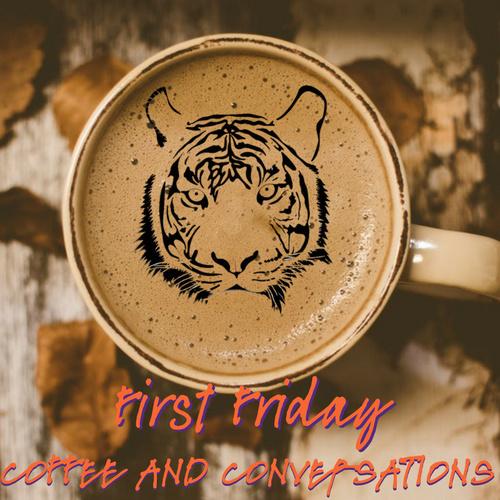 First Friday Coffee & Conversations - Clemson University #coffeeFriday