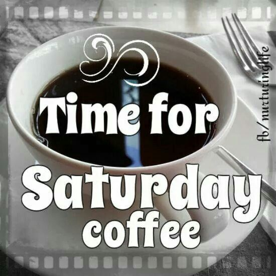 Its time for saturday coffee!!! #saturdayCoffee