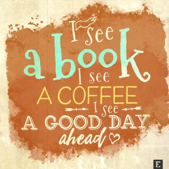 #bookQuote Book + coffee = good day.
