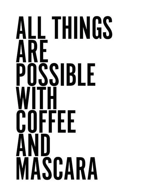 TRUE STORY. ☕   - - - #coffee #mascara #coffeescrub #instacoffee ... #notEnoughCoffee
