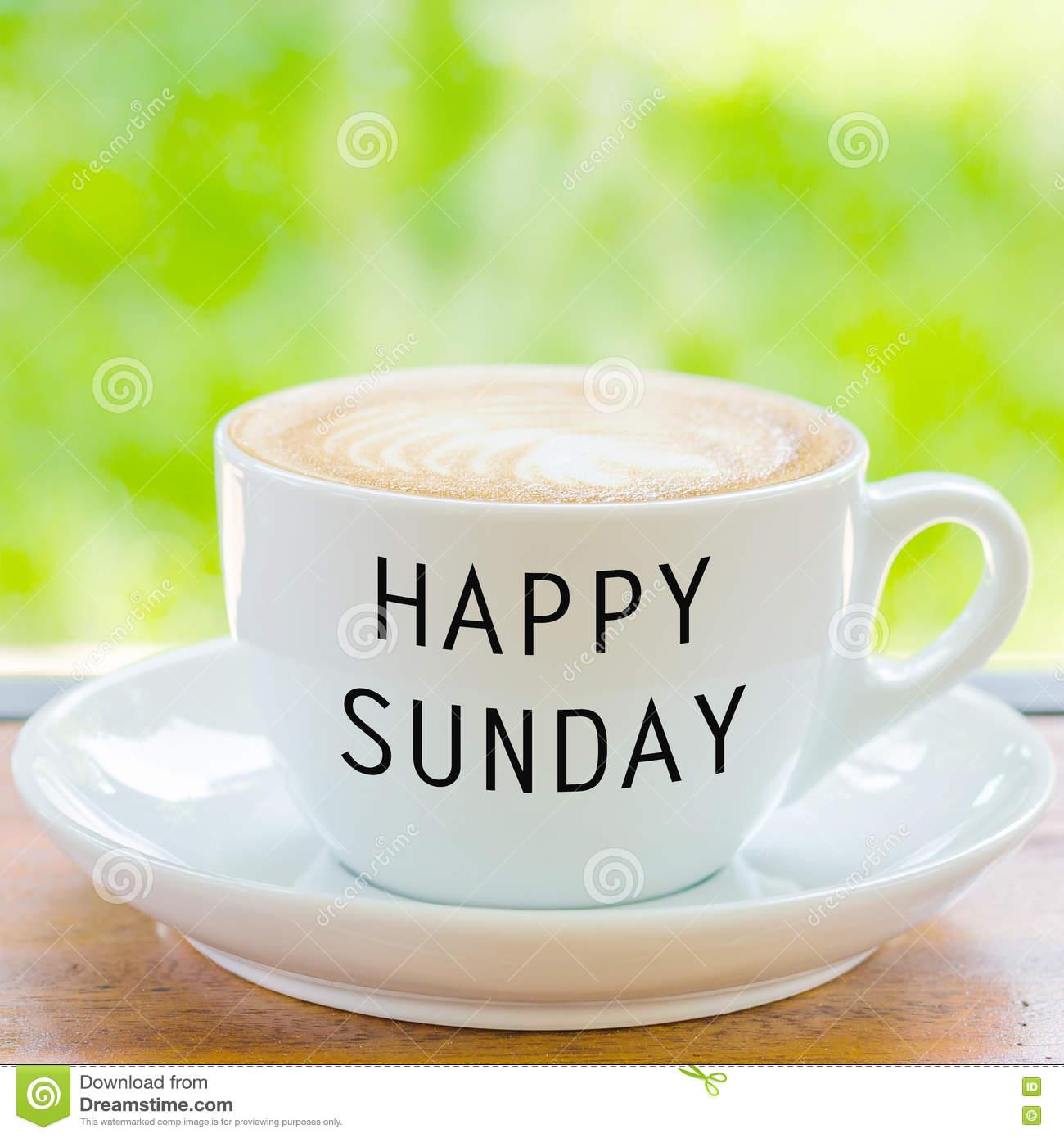 Happy Sunday on coffee cup stock photo. Image of closeup - 73937938 #sundayCoffee