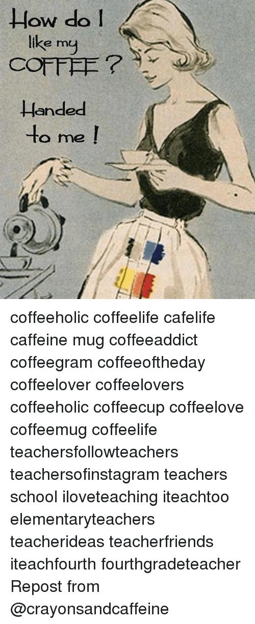 How Do I Like My COFFEE Ande to Me Coffeeholic Coffeelife Cafelife ... #notEnoughCoffee
