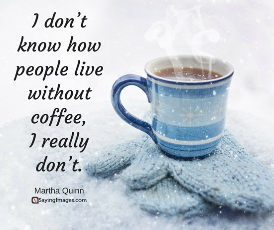 40 Funny Coffee Quotes and Sayings to Wake You Up | SayingImages.com #coffeeAddict