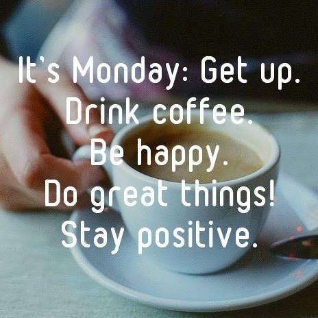 Happy Monday Coffee Quotes – WeNeedFun #mondayCoffee